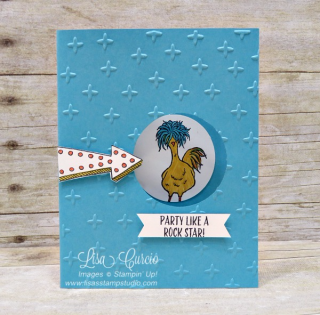 Party Like a Rock Star - fun card using Marquee Messages and Hey, Chick, Stampin' Up!, card, paper, craft, scrapbook, rubber stamp, hobby, how to, DIY, handmade, Live with Lisa, Lisa's Stamp Studio, Lisa Curcio, www.lisasstampstudio.com