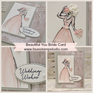 Beautiful You Bride Card, Stampin' Up!, card, paper, craft, scrapbook, rubber stamp, hobby, how to, DIY, handmade, Live with Lisa, Lisa's Stamp Studio, Lisa Curcio, www.lisasstampstudio.com