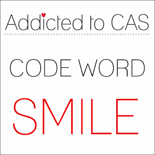 """Addicted to CAS """"Smile"""" challenge"""